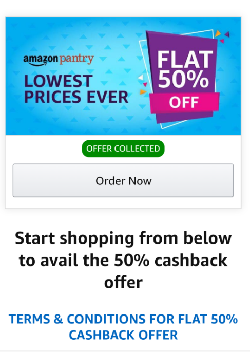 Amazon Pantry Account Specific Offer : Get 50% Cashback Upto Rs.1000 On Pantry Items.